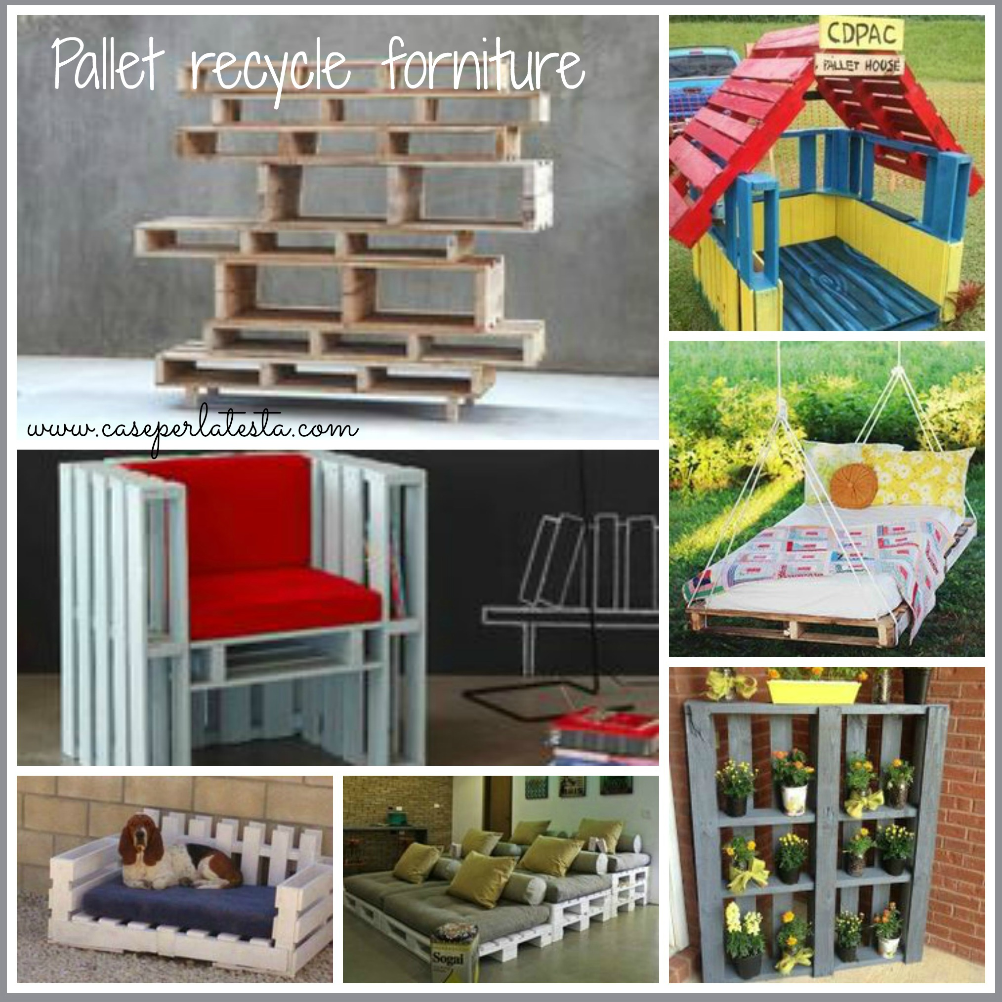 Arredo recycle DIY * DIY recycle furniture