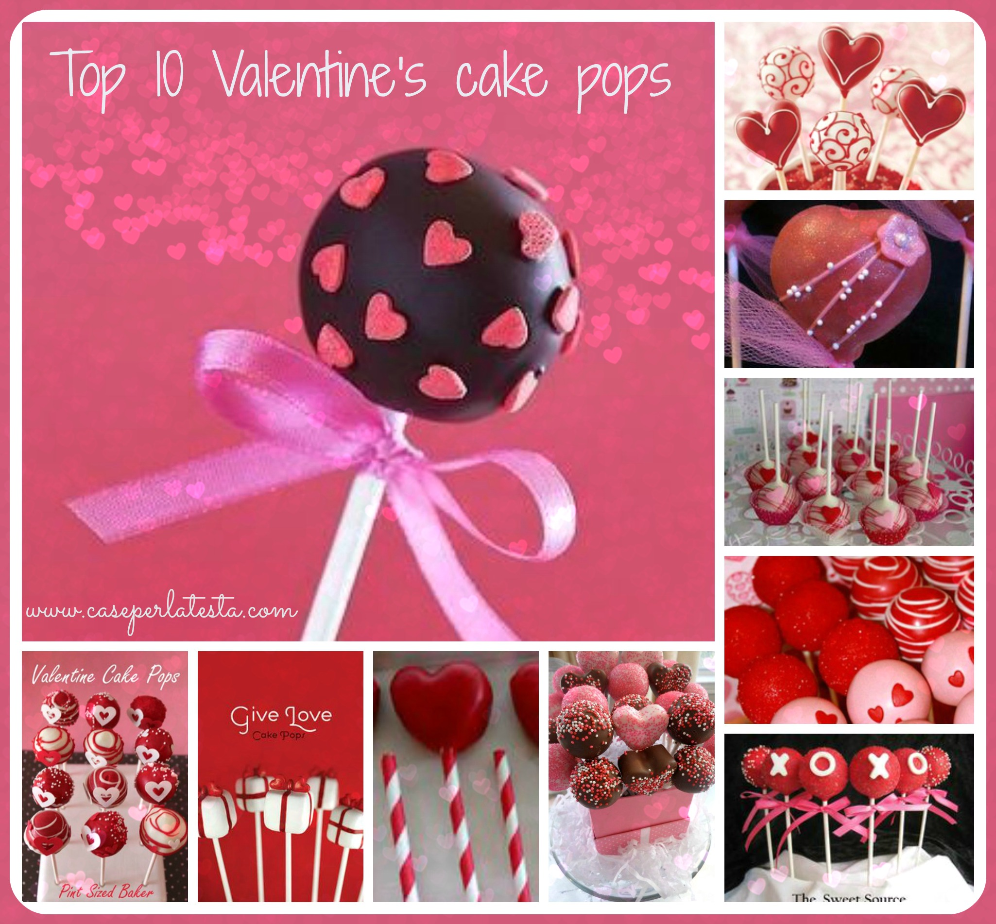 Top ten cake pops di San Valentino * Top ten Valentine's cake pops