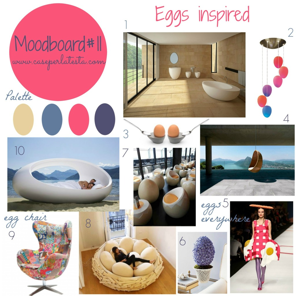 Moodboard #11 - Eggs inspired